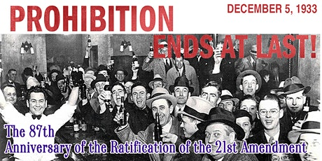 87th Anniversary of the Ratification of the 21st Amendment tickets