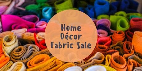 Home Décor Fabric Sale tickets