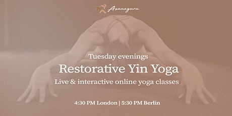 Restorative Yin Yoga  | Group Classes by Asanaguru | Tuesdays evening (EU) tickets