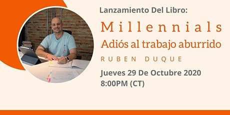 """Presentación Libro """"Millennials. Adiós al Trabajo Aburrido"""" [Rubén Duque] entradas"""