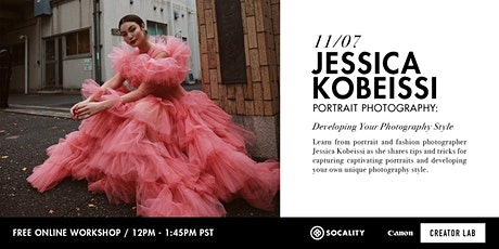 Developing Your Photography Style with Jessica Kobeissi tickets