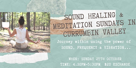 Copy of Copy of Sound Healing & Meditation Sunday's in Currumbin Valley tickets