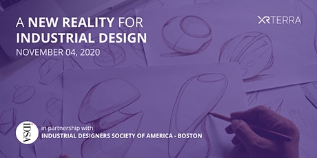 IDSA Boston &  XR Terra Presents – A New Reality for Industrial Design tickets