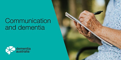 Communication and dementia - GLENSIDE - SA tickets