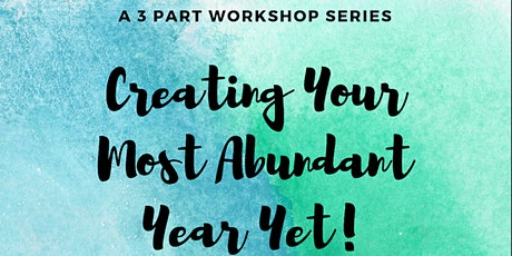 Create Your Most Abundant Year Yet! tickets