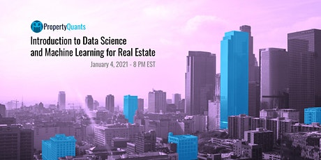 Introduction to Data Science and Machine Learning for Real Estate tickets