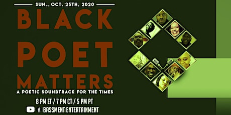 Black Poet Matters - A Poetic Soundtrack for the Times (Session 4) tickets