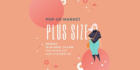 Plus Size Pop-up Market tickets