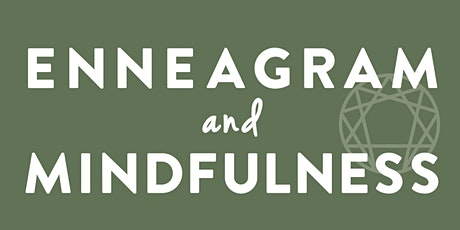 Enneagram and Mindfulness tickets