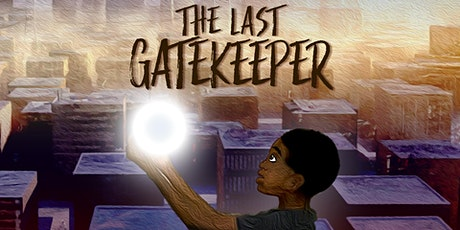 The Last Gatekeeper: The Musical tickets