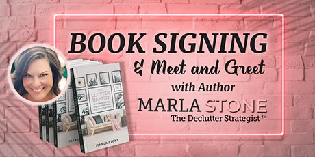 Book Signing with The Declutter Strategist, Marla Stone tickets