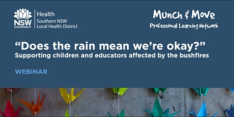 Webinar - Supporting children and educators affected by the bushfires tickets