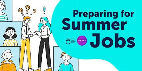 Summer Job Preparation tickets