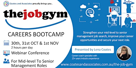 THE JOB GYM CAREERS BOOTCAMP- 30th, 31st OCT & 1st NOV- 2 hours per day tickets