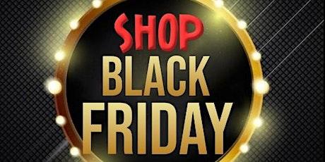 4th Annual Shop Black Friday Sacramento tickets