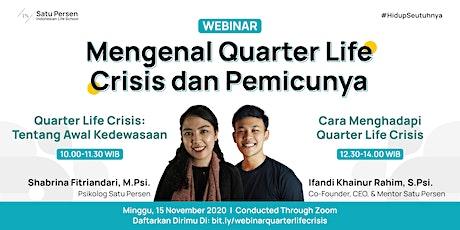 [PAID} Webinar Mengenal Quarter Life Crisis dan Pemicunya by Satu Persen tickets