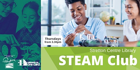 STEAM Club: Term 4- Stretton Centre Library tickets