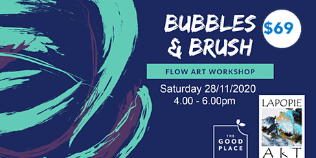 Bubbles and  Brush Flow Art Workshop tickets