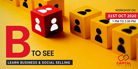 Workshop on - B to SEE - Learn Business & Social Selling tickets