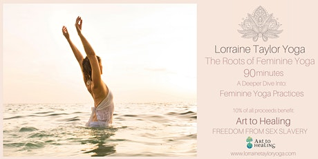 The Roots of Feminine Yoga:  90 Minute LIVE CLASS tickets