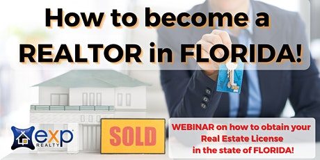 How To Become a Realtor in Florida! tickets