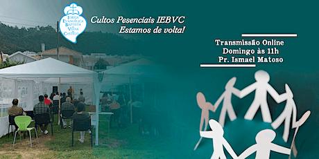 Culto Presencial | IEBVC | 25/10/2020 bilhetes