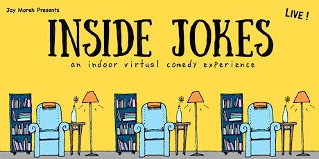 Inside Jokes: A Virtual Comedy Experience tickets