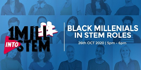 Meet Black Millennials in STEM Roles | #STEMSocial tickets