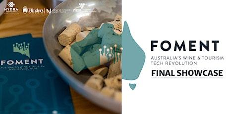 FOMENT | Australia's Wine and Tourism Tech Revolution| Final Showcase tickets