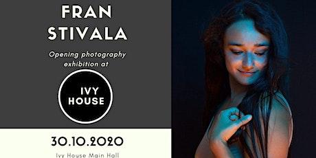 Fran Stivala Opening Exhibition tickets