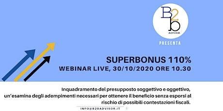 SUPERBONUS 110%, ASPETTI FISCALI E NORMATIVI biglietti