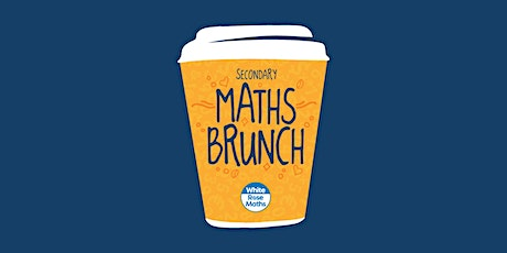 WRM Secondary Maths Brunch 2021 tickets