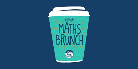 WRM Primary Maths Brunch 2021 tickets