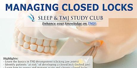 Sleep & TMJ Study Club: Managing Closed Locks tickets
