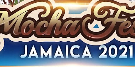 Mocha Fest Jamaica 2021 Group Trip tickets