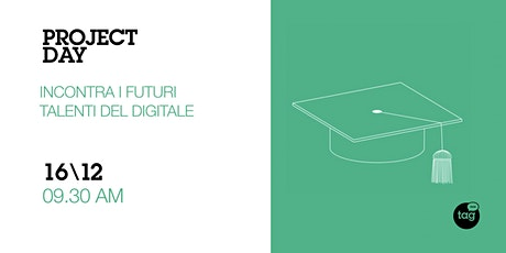 Project Day | Incontra i futuri talenti del digitale biglietti