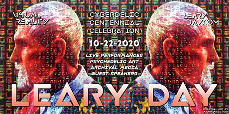 LEARY DAY: A Cyberdelic Celebration Honoring Timothy Leary's 100th Birthday tickets