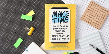 Book Review & Discussion : Make Time tickets