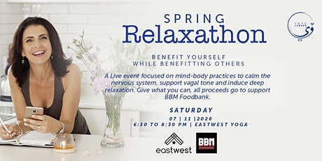SPRING RELAXATHON  - Benefit Yourself While Benefitting Others tickets