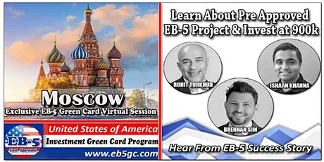 Moscow EB-5 American Green Card Virtual Market Series tickets