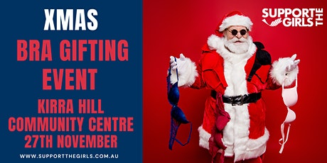 Support The Girls Australia  Christmas Bra Gifting Day - Kirra Hill CC tickets
