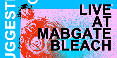 Autosuggestion & CAD Live at Mabgate Bleach tickets