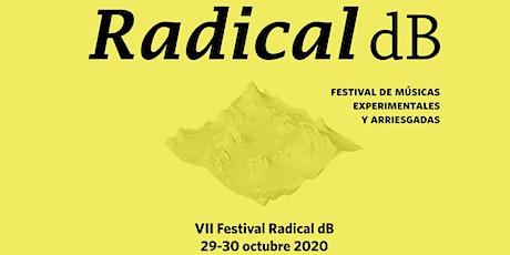 VII Festival Radical dB 2020. Jueves 29 de octubre entradas