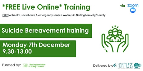FREE ONLINE Suicide Bereavement HALF DAY (for Notts city/county workers)