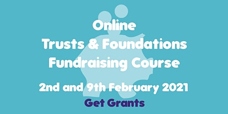 Trusts & Foundations Fundraising Course tickets