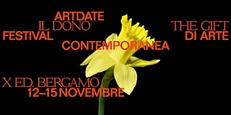 ARTDATE 2020 IL DONO - Festival di Arte Contemporanea biglietti