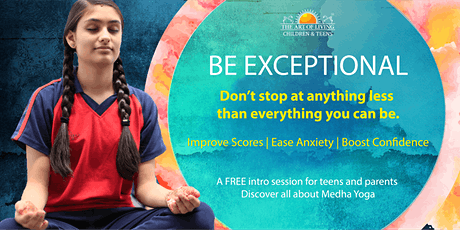 Be Exceptional: A Free Intro session for Teens and Parents Delhi (3) tickets