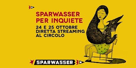 Sparwasser per inQuiete biglietti