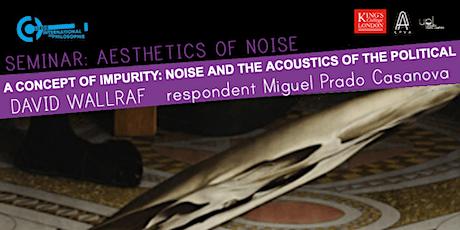Aesthetics of Noise: David Wallraf tickets