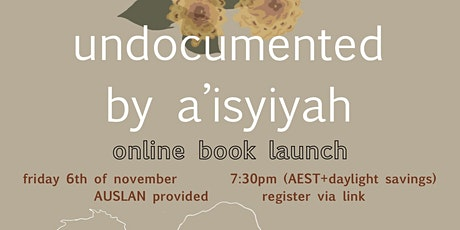 Undocumented by A'isyiyah Online Launch tickets